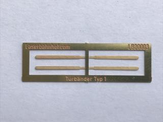 Türbänder Typ1 H0 / H0e